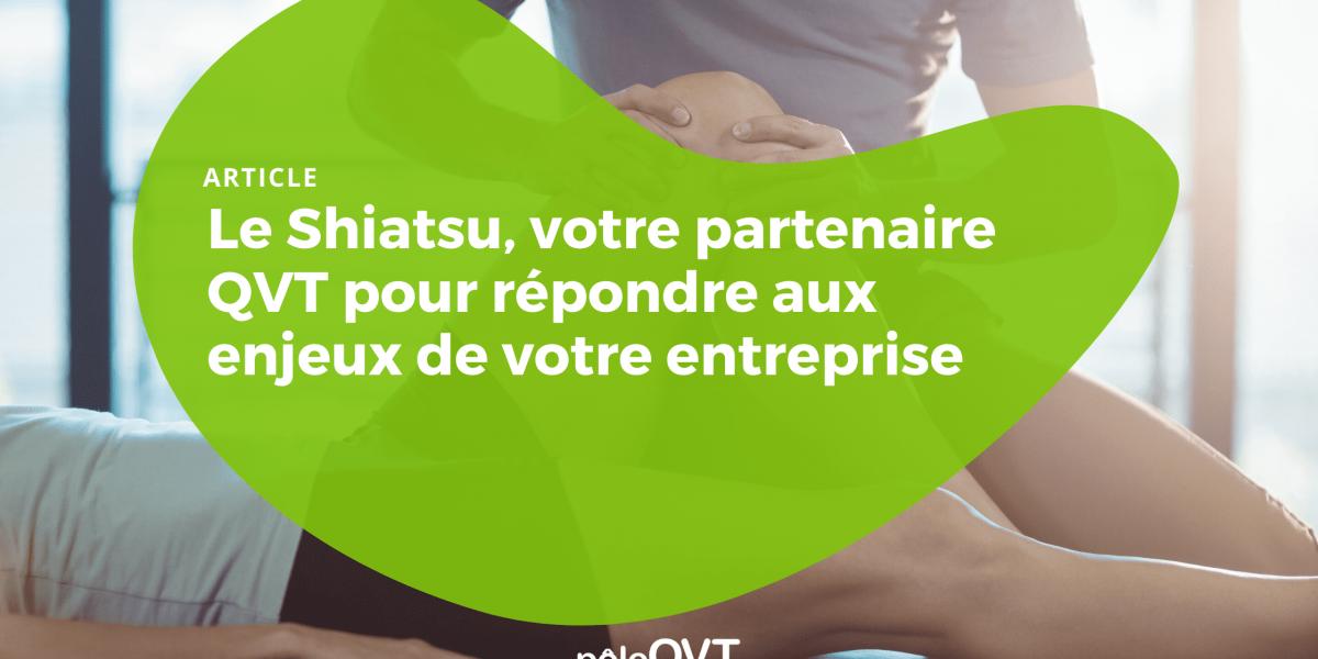 shiatsu-votre-partenaire-QVT-blog-poleqvt